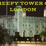 ロンドン塔に住む幽霊たち